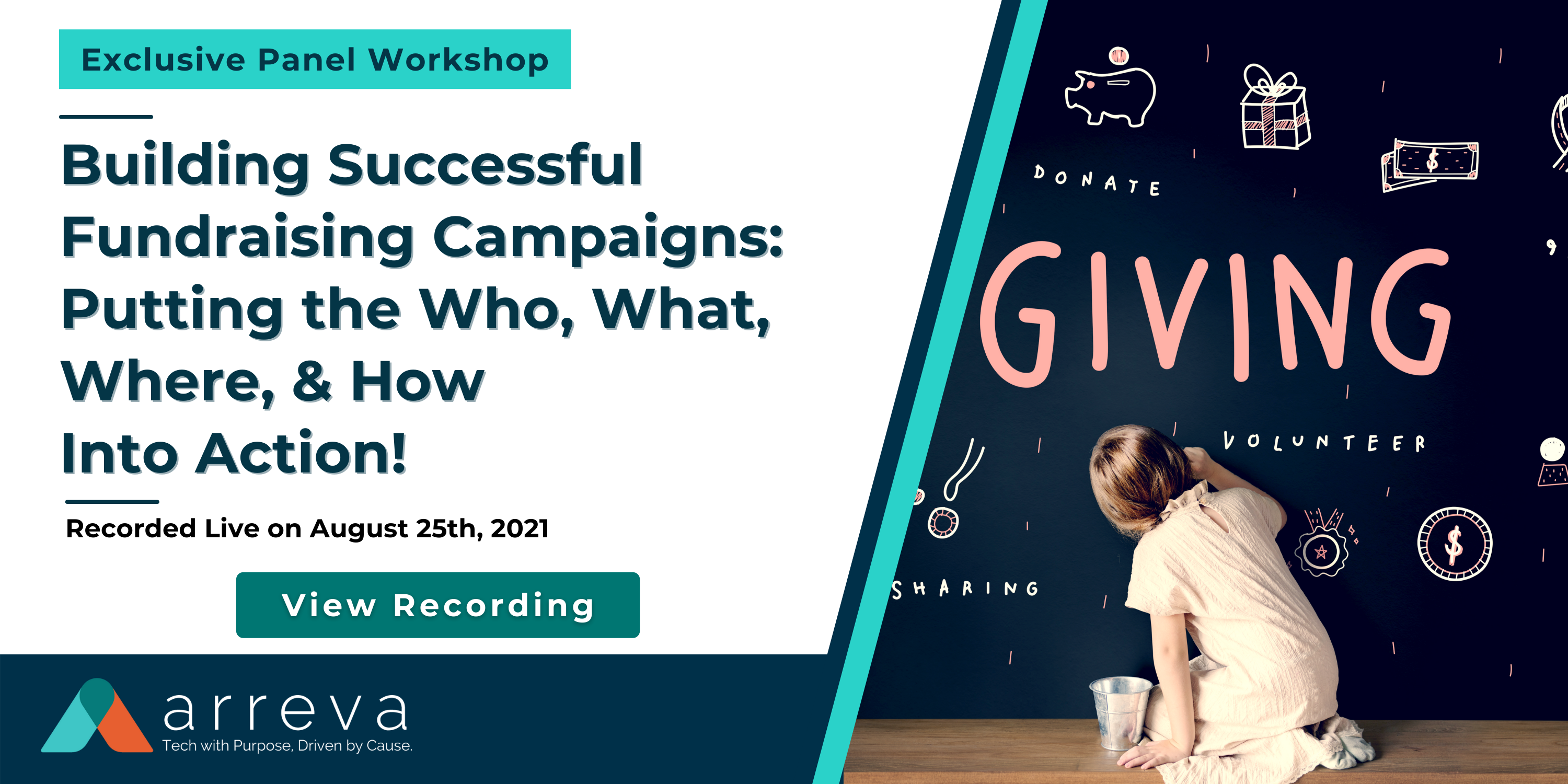 Recording  Version  Email and LP  Exclusive Panel Workshop - Building Successful Fundraising Campaign 8-25-2021 Webinar